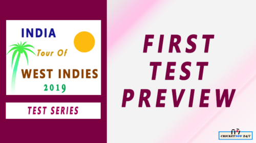 India tour of West Indies 2019: 1st Test Preview – Cricket