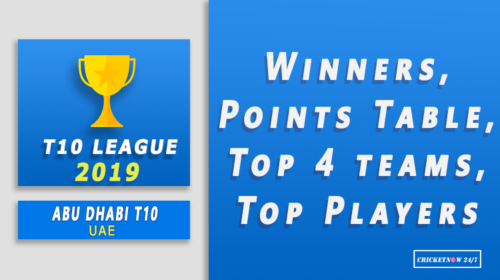 2019 T10 Abu Dhabi Winners Points Table Playoff Results Top Performers