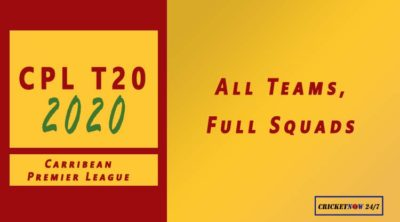 CPL 2020 All Teams Full Squads
