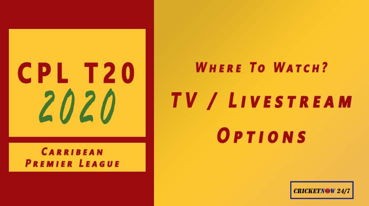 CPL 2020 Where to watch (TV & Livestream options)